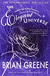 The Elegant Universe: Superstrings, Hidden Dimensions, and the Quest for the Ultimate Theory by Greene, Brian (2005) Paperback