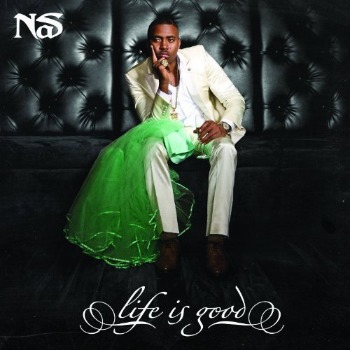 LIFE IS GOOD +bonus by Nas