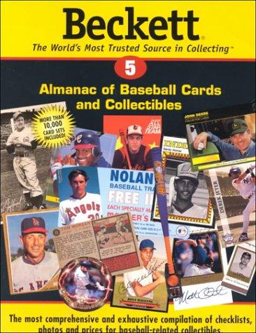 Beckett Almanac of Baseball Cards and Collectibles: 5 (Beckett Almanac of Baseball Cards and Collectibles, No 5)