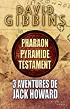 3 aventures de jack howard pharaon pyramide et testament