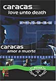 Caracas: Love Unto Death [Import USA Zone 1]