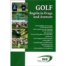 Golf. Regeln in Frage und Antwort