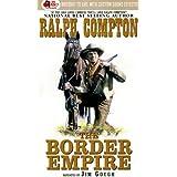 The Border Empire (The Gunfighter Series 4)