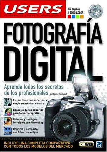 Fotografia Digital (Manuales USERS) por Daniel Benchimol