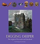 Digging Deeper: The Origins of Newcastle and Gateshead
