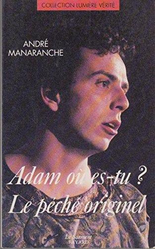 Adam où es-tu? Le péché originel