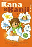 Kana & Kanji de manga Vol.1