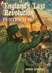 England's Last Revolution: Pentrich, 1817