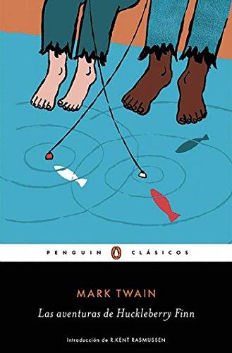 Las aventuras de Huckleberry Finn (PENGUIN CLÁSICOS) por Mark Twain
