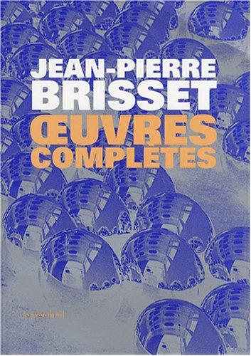 Oeuvres complètes par Jean-Pierre Brisset