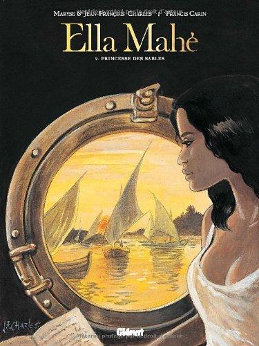 Ella Mahé, Tome 2 : Princesse des sables