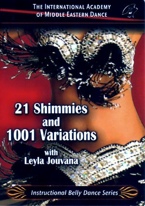 Learn 21 Shimmies and 1001 Variations Belly Dance Instruction [DVD]