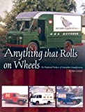 Anything that Rolls on Wheels The People and Products of Montpelier Manufacturing