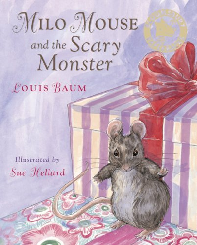 Milo Mouse and the Scary Monster by Louis Baum (5-Nov-2007) Paperback