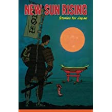 New Sun Rising: Stories for Japan by Annie Evett (2012-11-19)