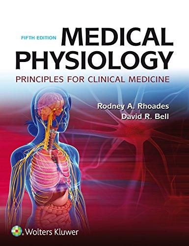 Medical Physiology: Principles For Clinical Medicine por Rodney A. Rhoades epub