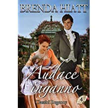 Audace inganno (Classici Regency Vol. 4)