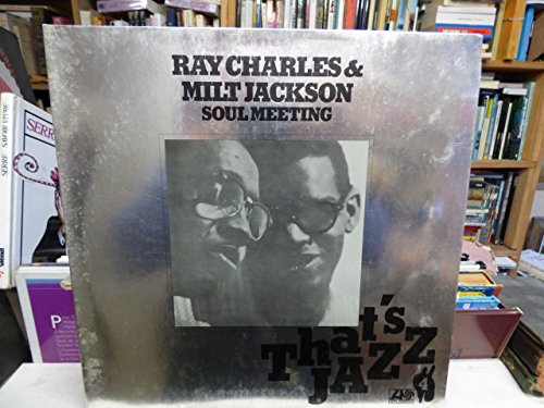 Ray Charles and Milt Jackson soul meeting : that's jazz 4 - 1976 disque Atlantic 50234