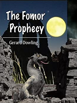 The Fomor Prophecy by [Dowling, Gerard]