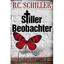 Stiller Beobachter - Thriller