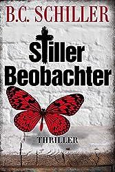 Stiller Beobachter - Thriller (German Edition)