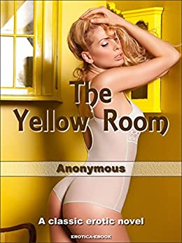The Yellow Room by [Anonymous]