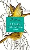 Ich heiße nicht Miriam: Roman