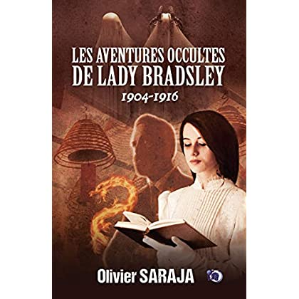 Les aventures occultes de Lady Bradsley: Intégrale (Collection du Fou)