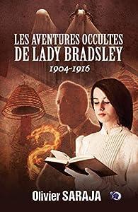 Les aventures occultes de Lady Bradsley par Olivier Saraja