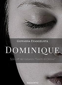 Dominique di [Giovanna Evangelista]