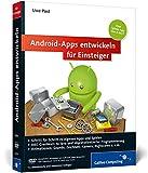 Android-Apps entwickeln für Einsteiger: Eigene Spiele-Apps für Leser mit Programmierkenntnissen! (Galileo Computing)