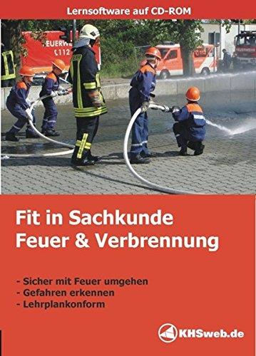 Fit in Sachkunde: Feuer und Verbrennung