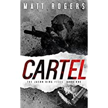 Cartel: A Jason King Thriller (The Jason King Files Book 1) (English Edition)
