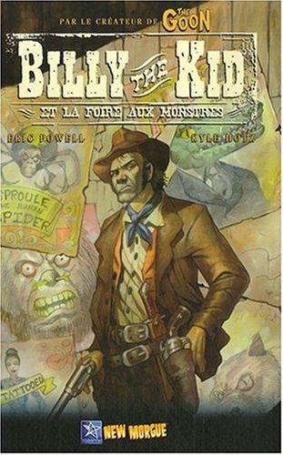 Billy the Kid et la foire aux monstres par Eric Powell