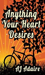 Anything Your Heart Desires (Friends Book 3) (English Edition)