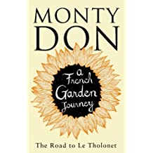 The Road to Le Tholonet: A French Garden Journey (English Edition)