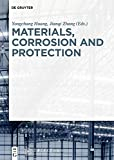Materials, Corrosion and Protection