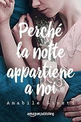 Perché la notte appartiene a noi (Italian Edition)