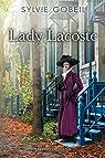 Lady Lacoste par Gobeil