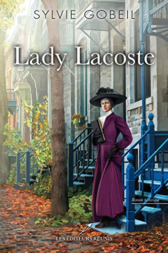 Lady Lacoste - Sylvie Gobeil (2018)