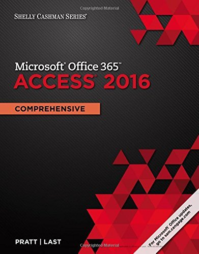 Shelly Cashman Microsoft Office 365 & Access 2016: Comprehensive by Philip J. Pratt (2016-07-18) par Philip J. Pratt;Mary Z. Last