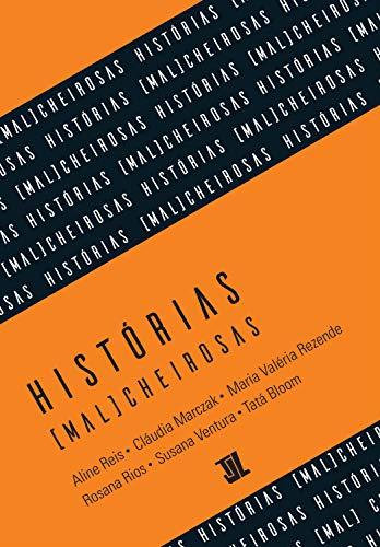 Histórias (mal)cheirosas (Portuguese Edition)