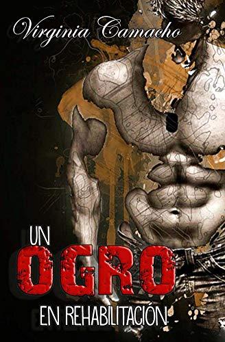 Un ogro en rehabilitacion (Saga Príncipes nº 2) por Virginia Camacho