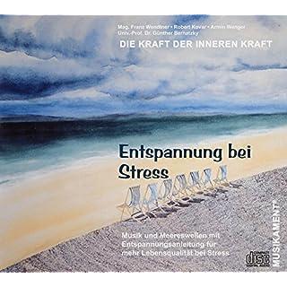 Entspannung bei Stress