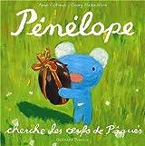 Pénélope cherche les oeufs de Pâques