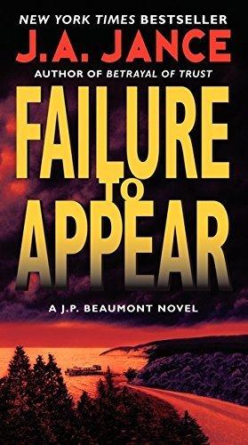Failure to Appear: A J.P. Beaumont Novel by J. A. Jance (2011-12-27)