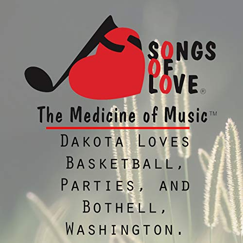 Dakota Loves Basketball, Parties, and Bothell, Washington. Dakota Basketball