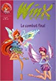 winx club tome 29 le combat final de sophie marvaud 12 ao?t 2009