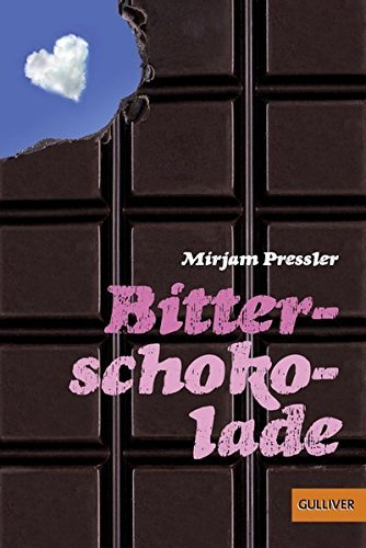 Bitterschokolade by Mirjam Pressler (2008-01-01)