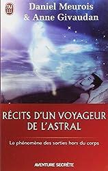 Récits d'un Voyageur de l'Astral - Le phénomène des sorties hors du corps